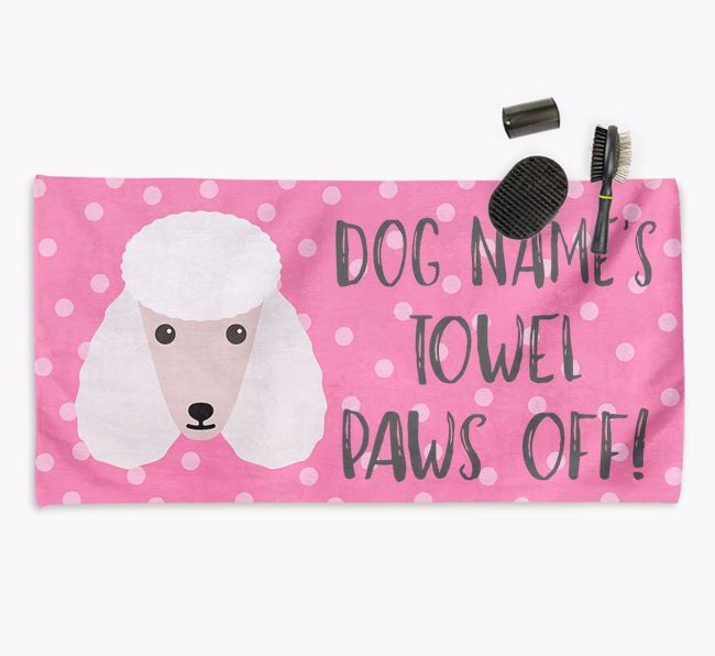 'Paws Off' Dog Towel for your Poodle