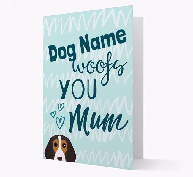 Personalised Beagle 'woofs you Mum' Card