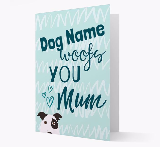 Personalised Border Collie 'woofs you Mum' Card