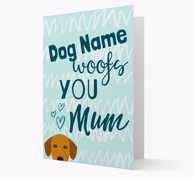 Personalised Springador 'woofs you Mum' Card